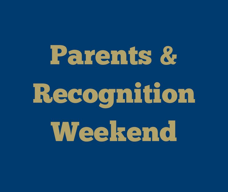 Parents & Recognition Weekend