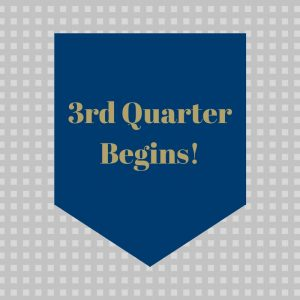 3rd Quarter Marking Period Begins