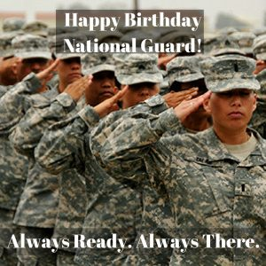 Happy Birthday National Guard!