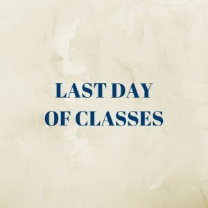 Last Day of College Classes @ Wayne | Pennsylvania | United States