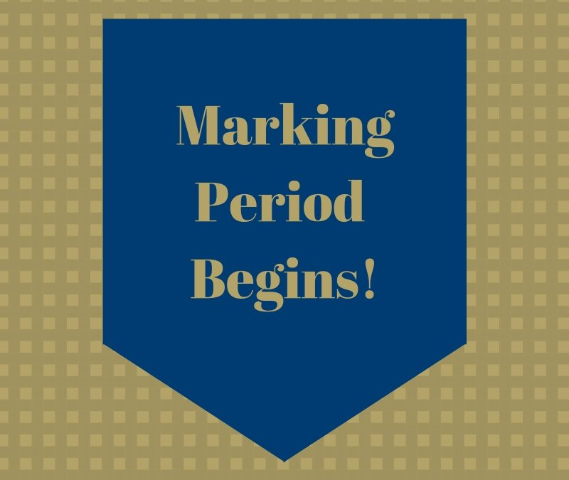 3rd Marking Period Begins