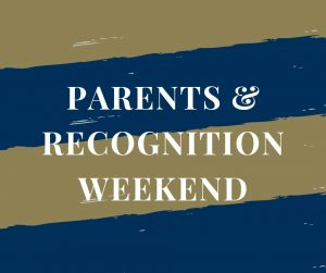 Parents & Recognition Weekend