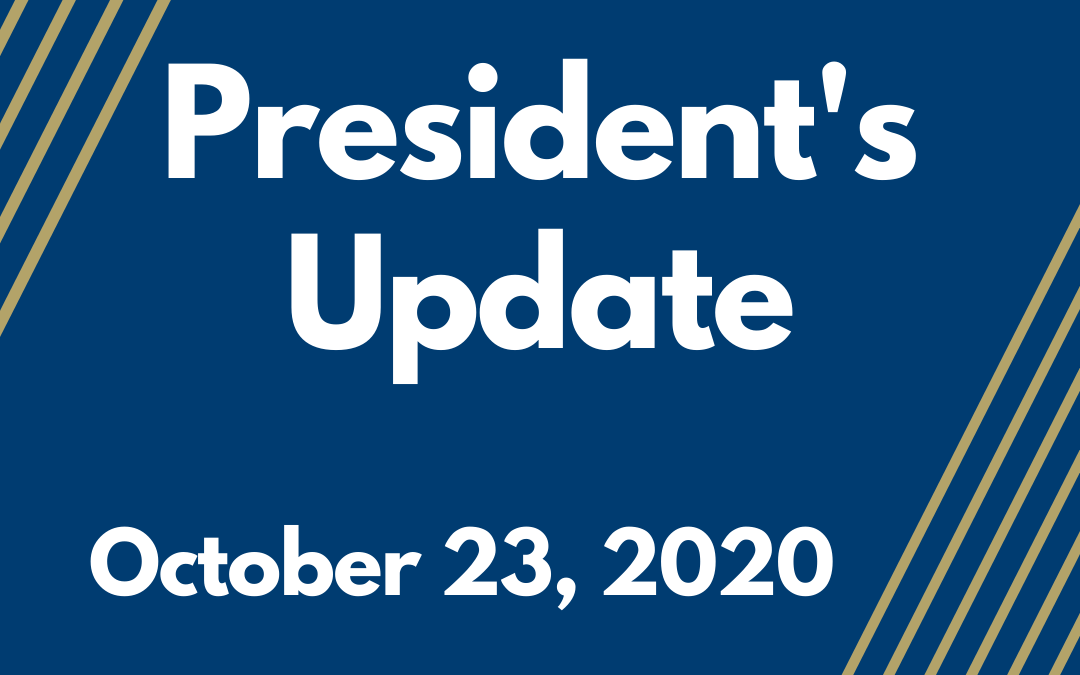 President's Update- 10.23.2020
