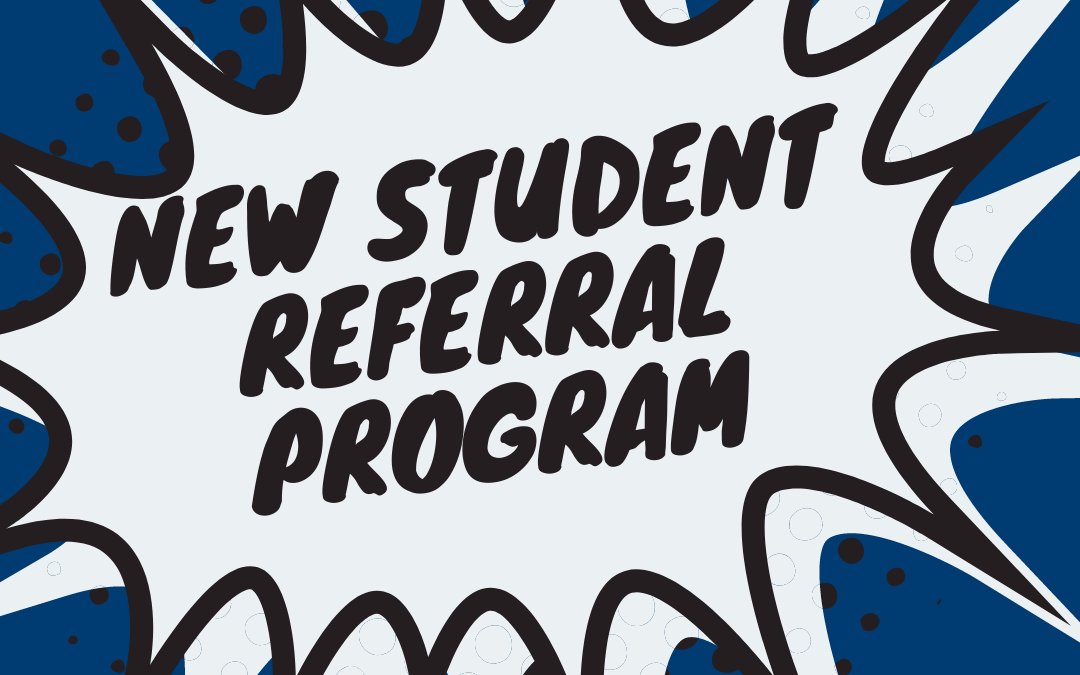 Refer a New Student and Receive $1,000*